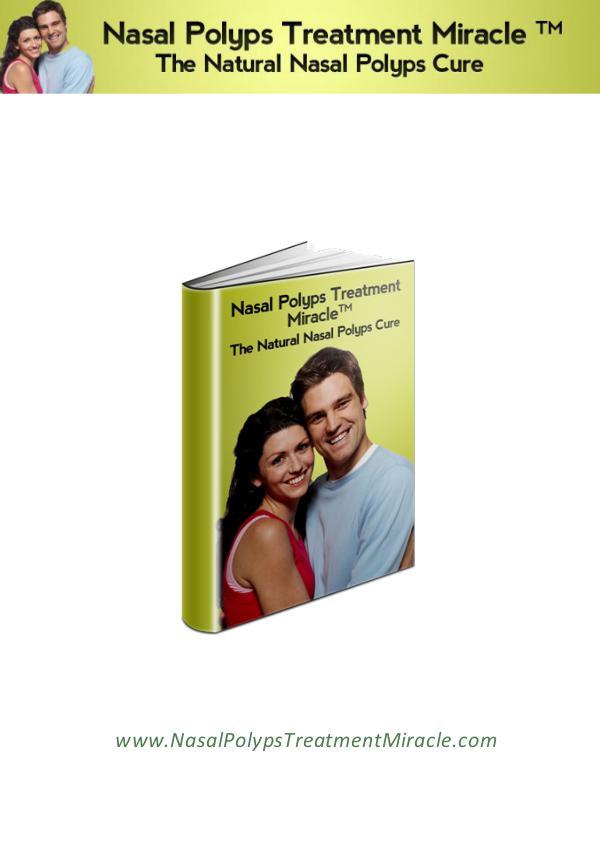 Download Free: Nasal Polyps Treatment Miracle PDF / Book Manuel Richards