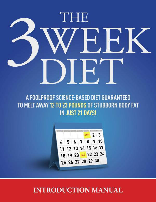 The 3 Week Diet PDF / System Free Download By Brian Flatt Shed Up to 23 Pounds in 21 Days