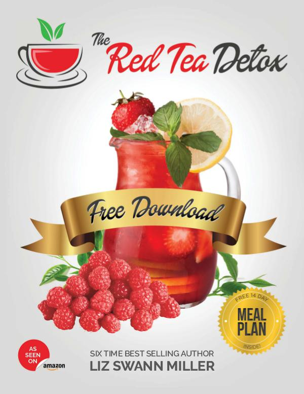 The Red Tea Detox PDF / eBook Liz Swann Miller Free Download Red Tea Detox Book