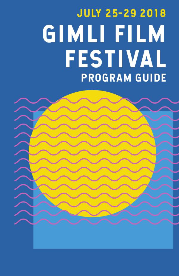 Gimli Film Festival Program 2018 7207 GFF 2018 Program FINAL LR