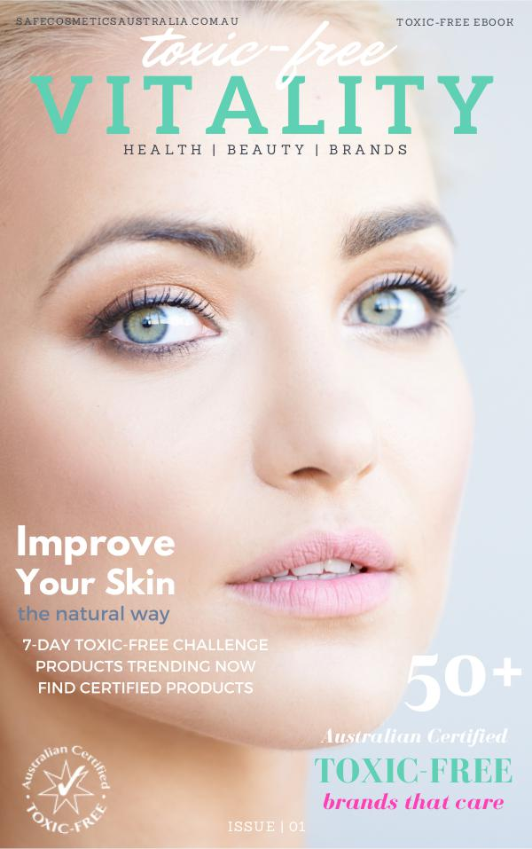 Toxic-Free VITALITY Issue No.1 VITALITY ISSUE No.1 June 1st Update