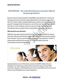 BPO SERVICES – One of the Most Illustrious Amenities Offered By Upswi