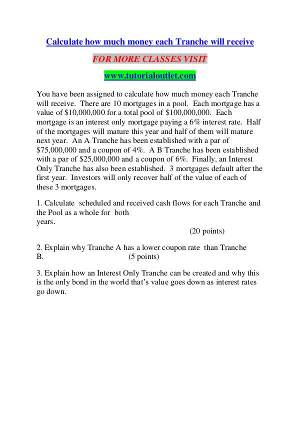Calculate how much money each Tranche will receive/TUTORIALOUTLET DOT Calculate how much money each Tranche will receive