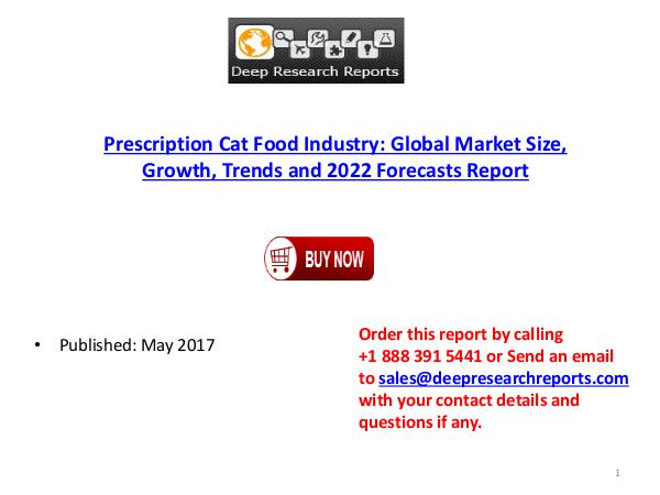 DeepResearchReports.com Global Prescription Cat Food Market 2017-2022
