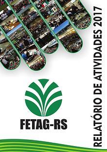 Relatório de Atividades FETAG-RS - 2017