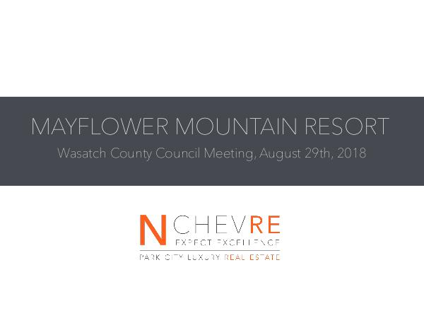 MAYFLOWER UPDATE | WASATCH COUNTY COUNCIL MEETING AUGUST 2018 Mayflower Wasatch County Council Meeting Slides