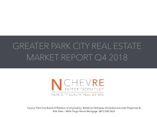 GREATER PARK CITY MARKET STATS Q4 2018 Q4 2018 Year End Market Report