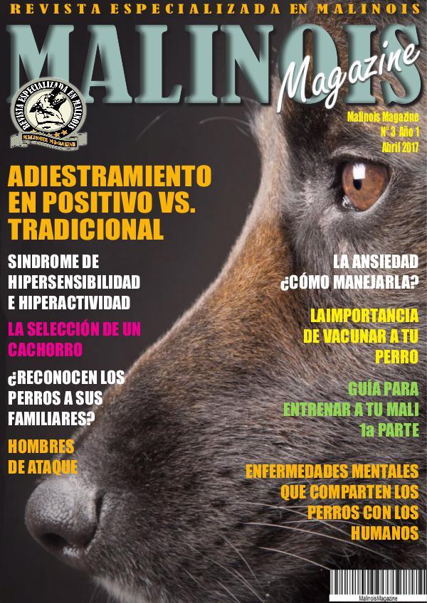 MALINOIS MAGAZINE MALINOIS MAGAZINE N° 3 ABRIL 2017