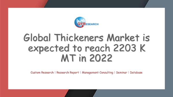 QYR Market Research Global Thickeners Market Research