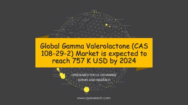 QYR Market Research Global Gamma Valerolactone (CAS 108-29-2) Market