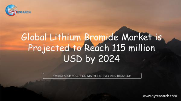QYR Market Research Global Lithium Bromide Market Research
