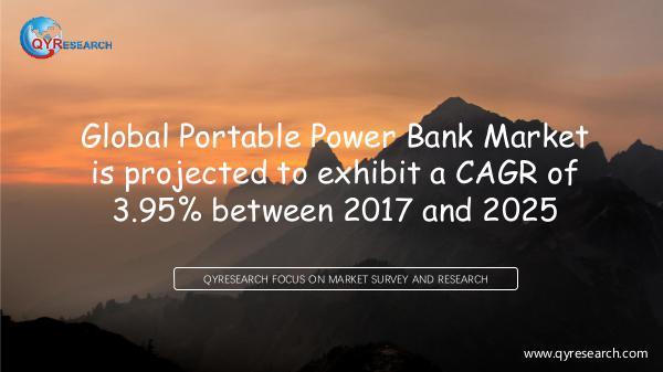QYR Market Research Global Portable Power Bank Market Research