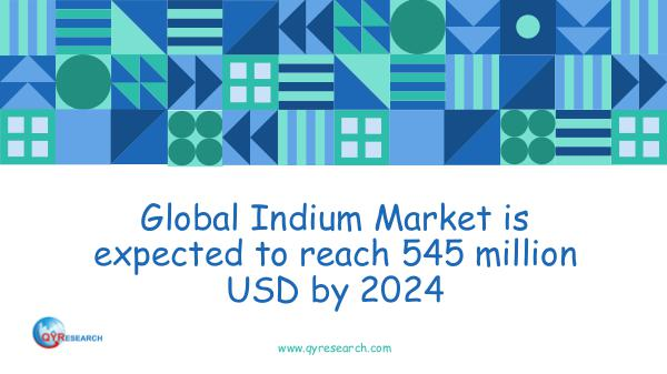 QYR Market Research Global Indium Market Research