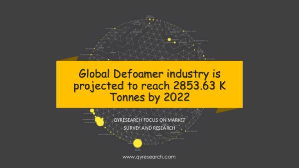 QYR Market Research Global Defoamer Market Research