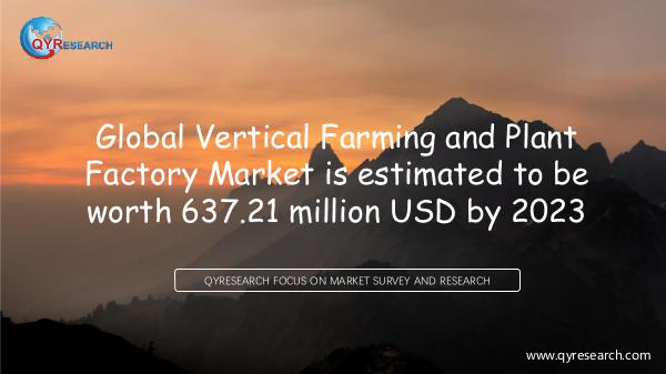 QYR Market Research Global Vertical Farming and Plant Factory Market