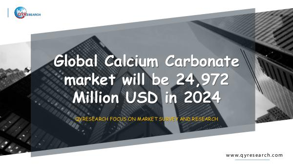 QYR Market Research Global Calcium Carbonate market research