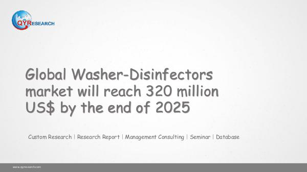 QYR Market Research Global Washer-Disinfectors market research