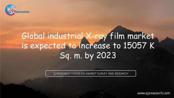QYR Market Research Global industrial X-ray film market research