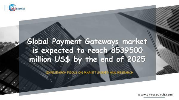 QYR Market Research Global Payment Gateways market research