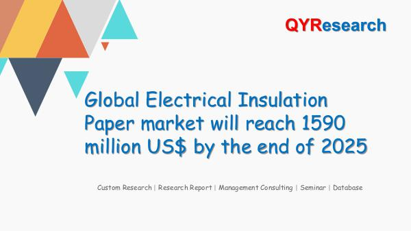 QYR Market Research Global Electrical Insulation Paper market research
