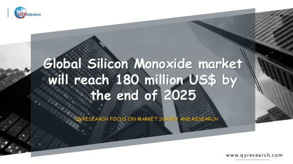 QYR Market Research Global Silicon Monoxide market research