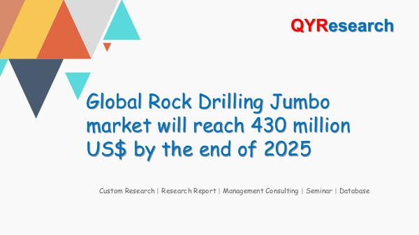 QYR Market Research Global Rock Drilling Jumbo market research