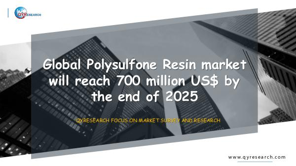 QYR Market Research Global Polysulfone Resin market research
