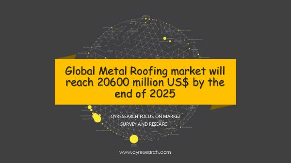 QYR Market Research Global Metal Roofing market research