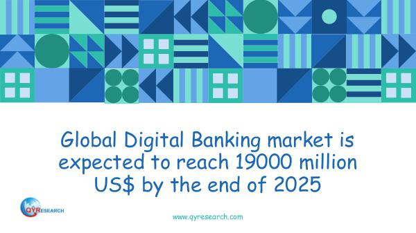 QYR Market Research Global Digital Banking market research