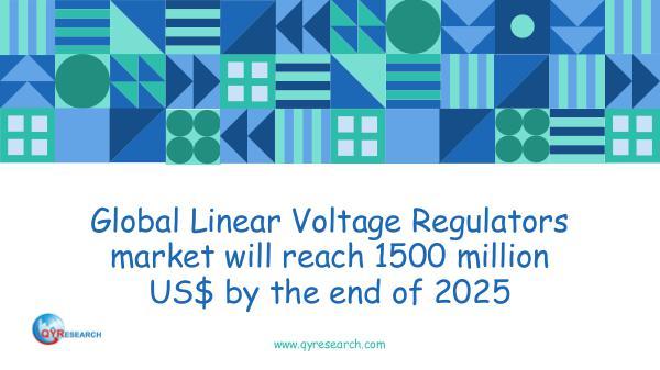 QYR Market Research Global Linear Voltage Regulators market research