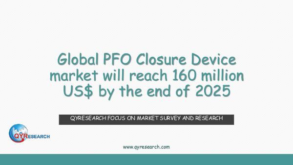 QYR Market Research Global PFO Closure Device market research