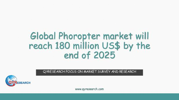 QYR Market Research Global Phoropter market research