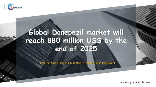 QYR Market Research Global Donepezil market research