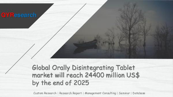 QYR Market Research Global Orally Disintegrating Tablet market