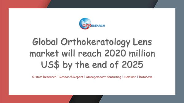 QYR Market Research Global Orthokeratology Lens market research