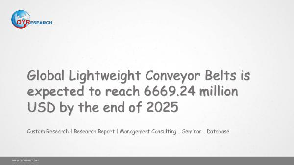 QYR Market Research Global Lightweight Conveyor Belts market research