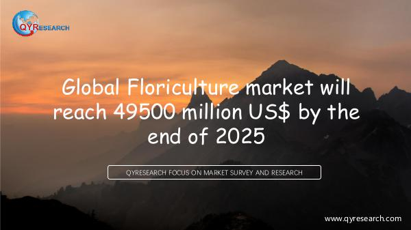 QYR Market Research Global Floriculture market research