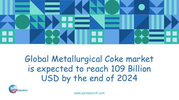 QYR Market Research Global Metallurgical Coke market research