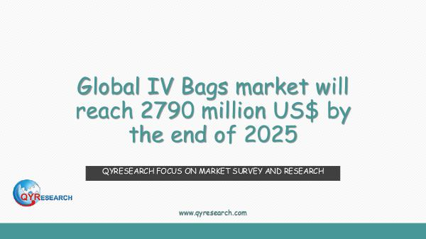 QYR Market Research Global IV Bags market research