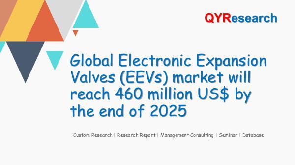 QYR Market Research Global Electronic Expansion Valves (EEVs) market