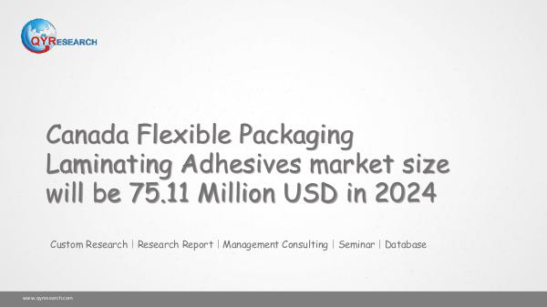 QYR Market Research Flexible Packaging Laminating Adhesives marketing