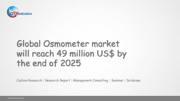 QYR Market Research Global Osmometer market research