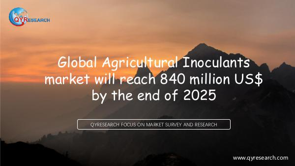 QYR Market Research Global Agricultural Inoculants market research