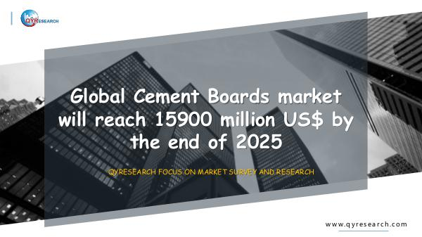 QYR Market Research Global Cement Boards market research