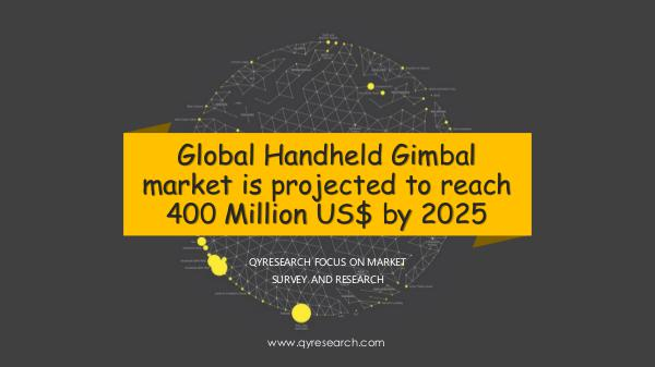 QYR Market Research Global Handheld Gimbal market research