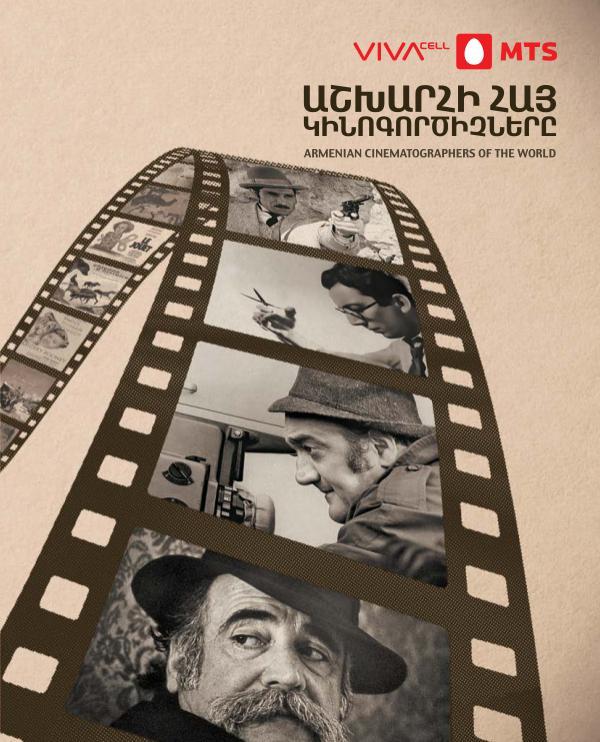 Armenians Of The World Armenian Cinematographers Of The World
