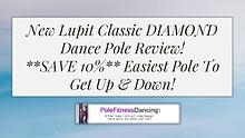New Lupit Classic DIAMOND Dance Pole Review! SAVE 10% Easiest Pole To