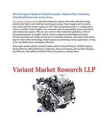 Diesel Engine Market Global Scenario, Market Size, Outlook, Trend and
