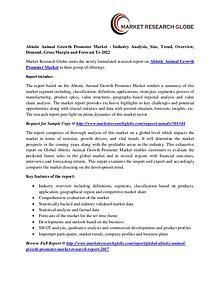 Abiotic Animal Growth Promoter Market Analysis- Size, Share, Trends,