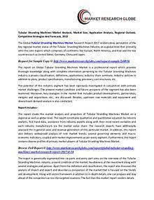 Tubular Stranding Machines Market - Global Industry Analysis, Size,